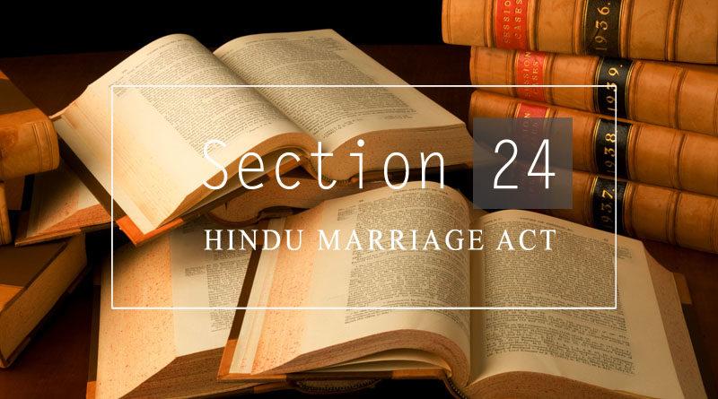 section 24 hindu marrige act 1955